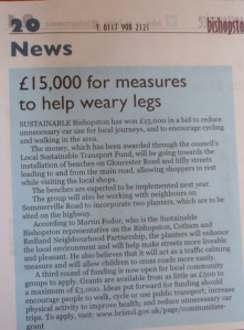 I helped get funds to the area to provide benches for shoppers and planters to calm traffic in the area. Bishopston Voice reported the project getting underway.
